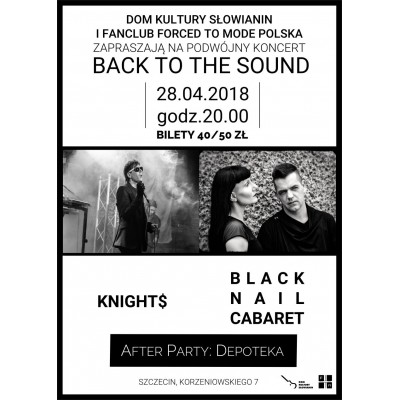 Back to the Sound: Knights, Black Nail Cabaret + Depoteka