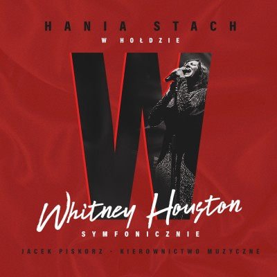 Hania Stach - w hołdzie Whitney Houston