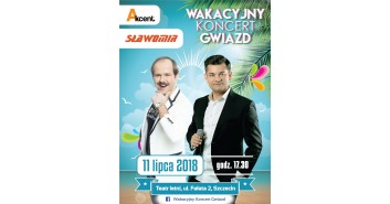Wakacyjny Koncert Gwiazd: Sławomir & Akcent Zenon Martyniuk
