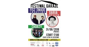 Festiwal Garaże: Fisz Emade Tworzywo, Daria Zawiałow, Chorzy