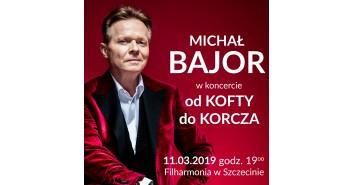 Michał Bajor - Od Kofty... do Korcza