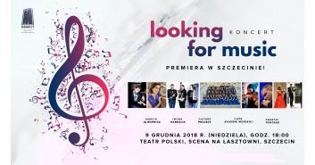 Looking for music - premiera w Szczecinie