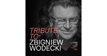 Tribute to Zbigniew Wodecki by Wodecki Twist Festiwal - dodatkowy koncert