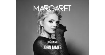 Margaret, gościnnie: John James