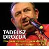 Herbatka u Tadka - Tadeusz Drozda i goście