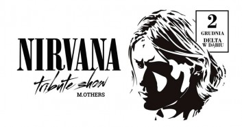 Nirvana Tribute Show - M.Others