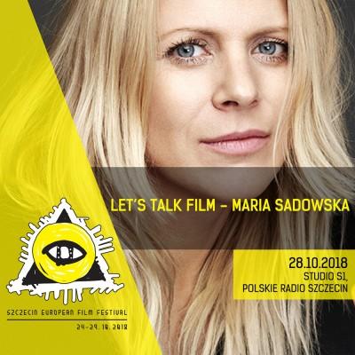 Maria Sadowska - Let`s Talk Film