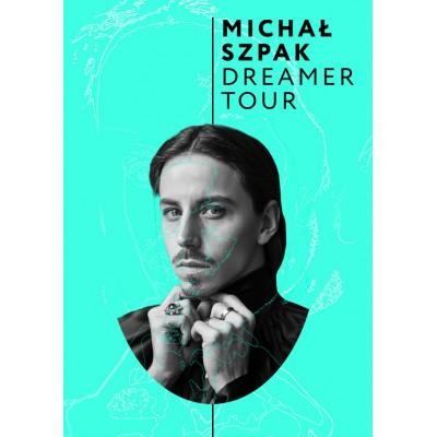Michał Szpak z zespołem - Dreamer Tour - dodatkowy koncert
