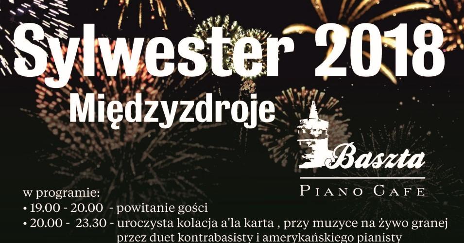 Sylwester 2018, Międzyzdroje, Baszta Piano Cafe