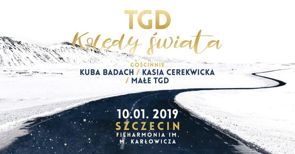 Kolędy Świata: TGD + Kasia Cerekwicka, Kuba Badach, Małe TGD