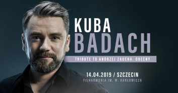 Kuba Badach. Tribute to Andrzej Zaucha. Obecny