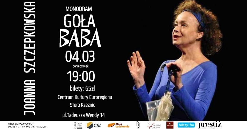 """""""Goła baba"""" - monodram Joanny Szczepkowskiej"""