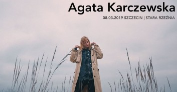 Koncert Agaty Karczewskiej