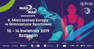 8. Mistrzostwa Europy w Gimnastyce Sportowej - MAG: VT, PB, HB | WAG: BB, FX