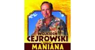 """Wojciech Cejrowski - """"Maniana!"""""""