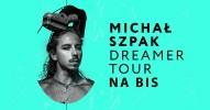 Michał Szpak z zespołem - Dreamer Tour na bis