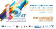Jubileusz 15-lecia Chóru Akademii Morskiej w Szczecinie oraz Wspólne brzmienia: Chór Akademii Morskiej & Komeda Project