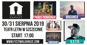 Festiwal Garaże: O.S.T.R., Paweł Domagała, Tragarze