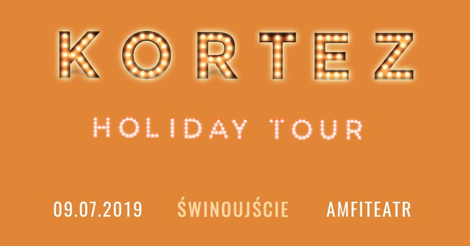 Kortez - Holiday Tour