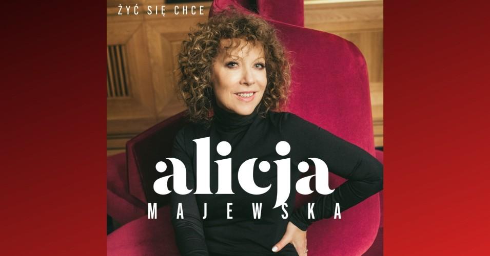 """Alicja Majewska - """"Żyć się chce"""""""
