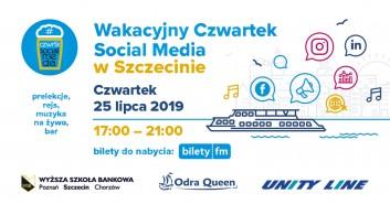 Wakacyjny Czwartek Social Media w Szczecinie na statku Odra Queen