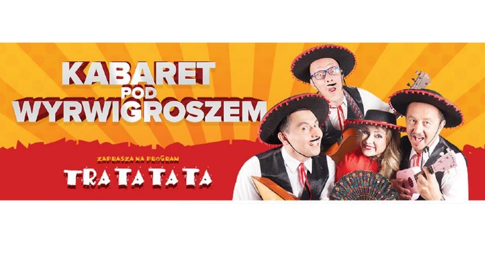 Kabaret Pod Wyrwigroszem - Tra ta ta ta