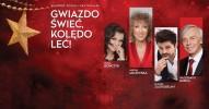 """""""Gwiazdo świeć, kolędo leć"""" - Alicja Majewska, Olga Bończyk, Łukasz Zagrobelny, Włodzimierz Korcz"""