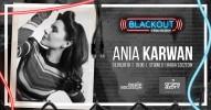 BLACKOUT w Radiu Szczecin: Ania Karwan