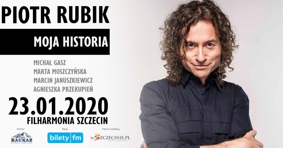 Piotr Rubik - Moja Historia