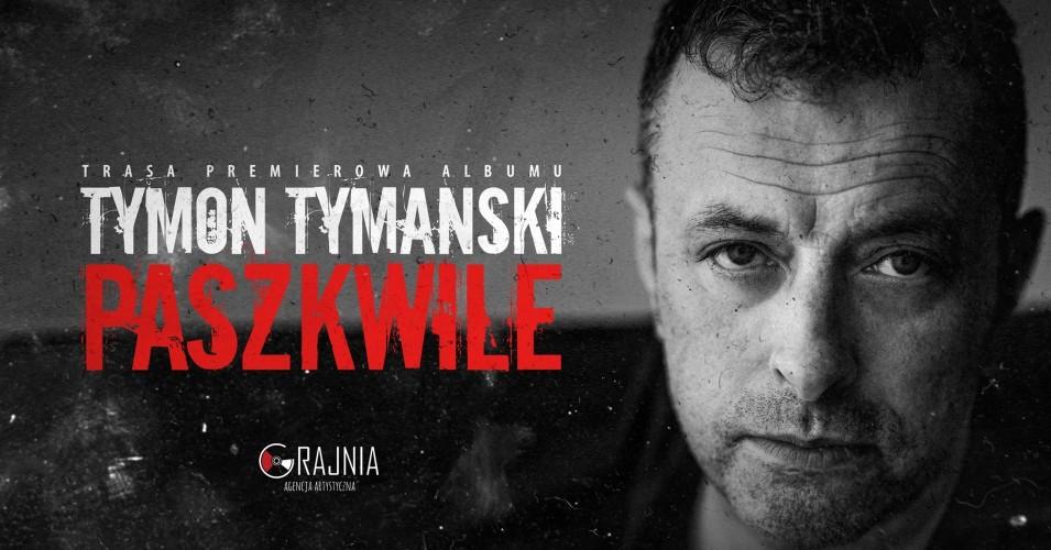 Tymon Tymański - Paszkwile