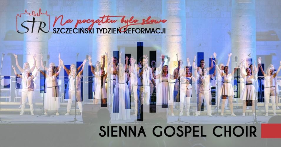 Sienna Gospel Choir - koncert finałowy Szczecińskiego Tygodnia Reformacji