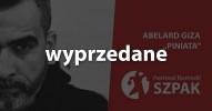 """SZPAK 13 - Abelard Giza - """"Piniata"""" (nowy program) (I)"""