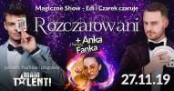 Rozczarowani - Magiczne Show z udziałem Just Edi i Czarek Czaruje