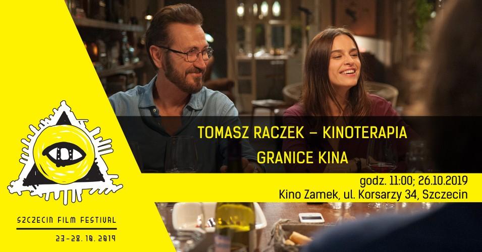 Tomasz Raczek - Kinoterapia - SEFF 2019