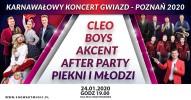 Karnawałowy Koncert Gwiazd: Zenon Martyniuk, Cleo, Boys, Piękni i Młodzi, After Party
