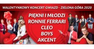 Walentynkowy koncert gwiazd 2020: Akcent, Boys, Cleo, Piękni i młodzi, Ronnie Ferrari