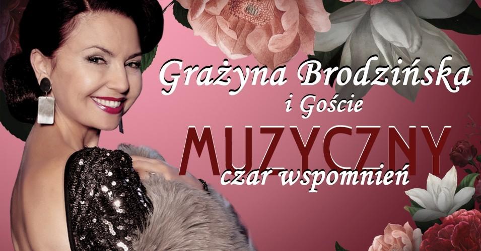 Muzyczny czar wspomnień. Grażyna Brodzińska i Goście