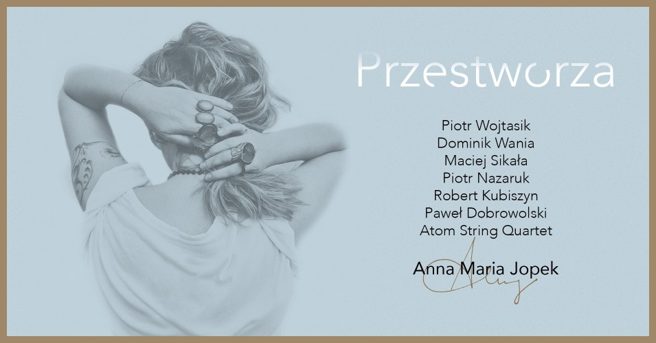 "Anna Maria Jopek - ""Przestworza"""