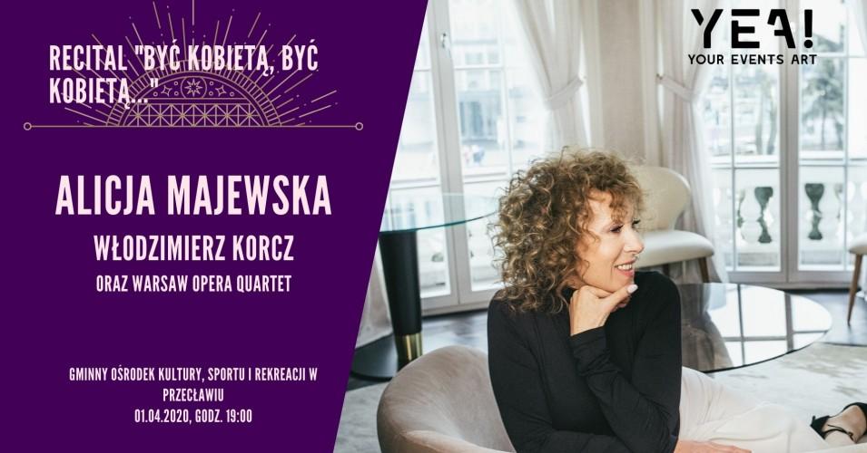 """Alicja Majewska - Recital """"Być Kobietą"""""""