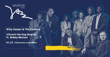 Szczecin Jazz 2020 Vincent Herring Quartet ft. Bobby Watson oraz Billy Harper & The Cookers