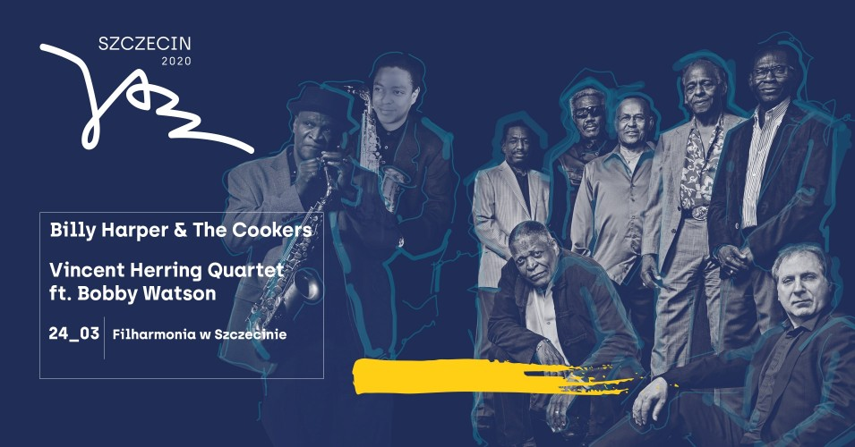 Szczecin Jazz 2020 Vincent Herring Quartet ft. Bobby Watson oraz Billy Harper & The Cookers
