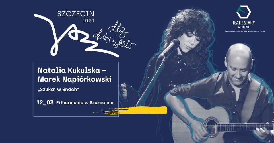 """Szczecin Jazz 2020 Jazz dla dzieciaków - Natalia Kukulska i Marek Napiórkowski """"Szukaj w snach"""""""