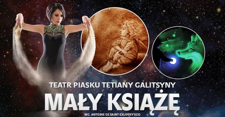 """Teatr Piasku Tetiany Galitsyny - """"Mały Książę"""""""