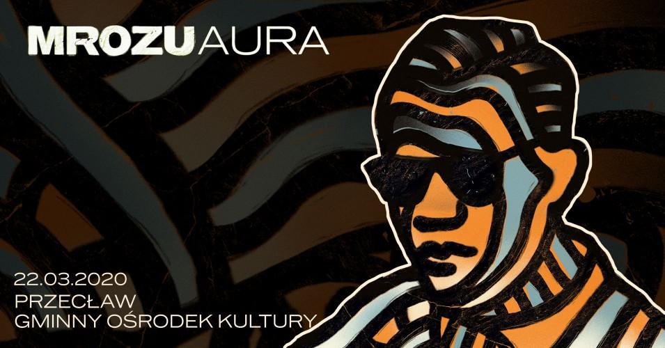 Mrozu - Aura Tour