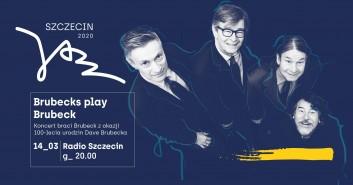 """Szczecin Jazz 2020 """"Brubecks play Brubeck"""""""