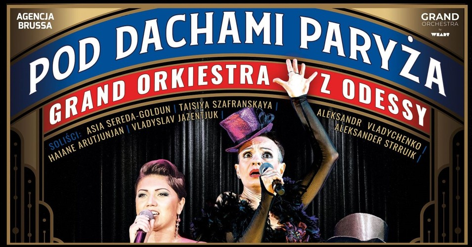 Pod dachami Paryża - Grand Orkiestra z Odessy