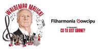 Filharmonia Dowcipu w programie: Co tu jest grane?