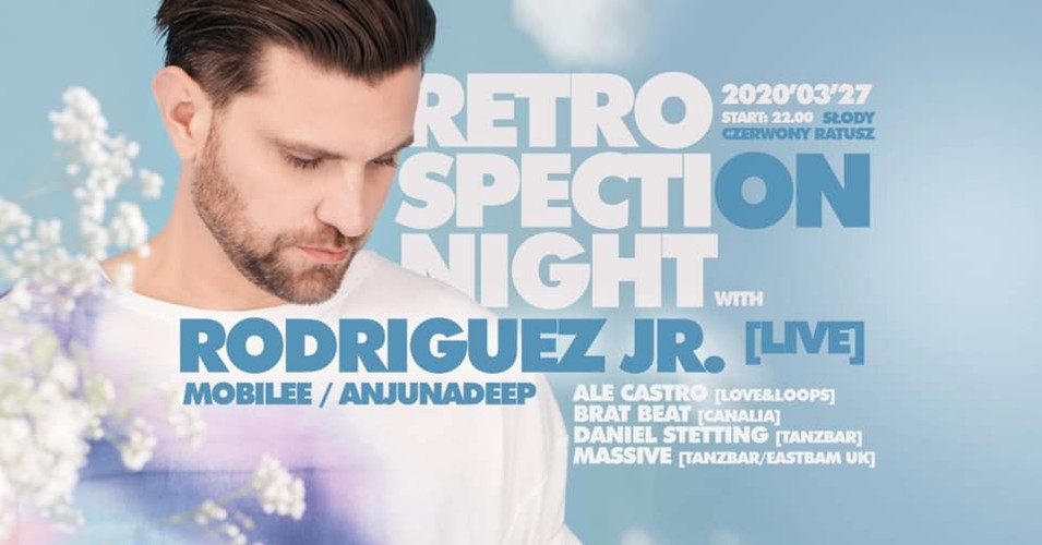 Retrospection Night with Rodriguez Jr.