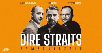 Dire Straits Symfonicznie: Badach, Napiórkowski, Herdzin