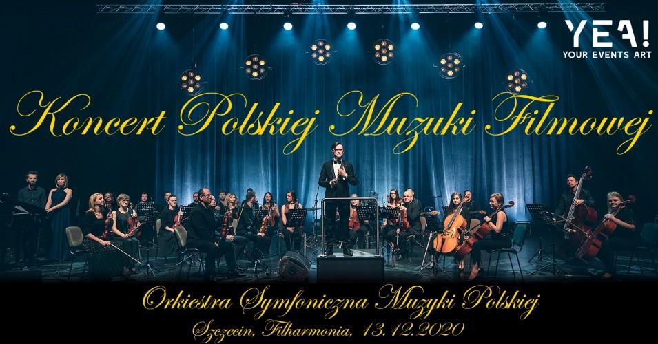 Koncert Polskiej Muzyki Filmowej